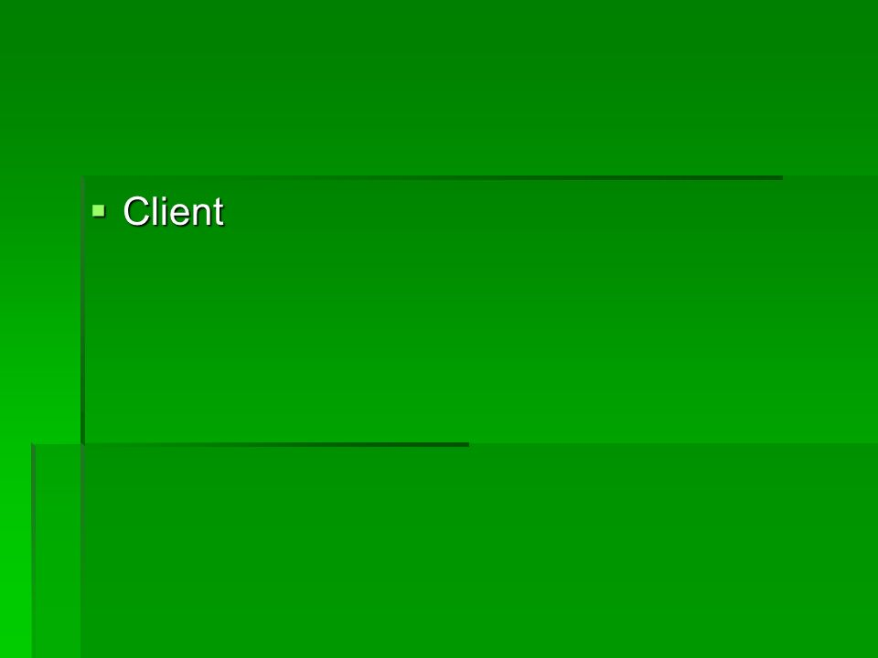 Client Client