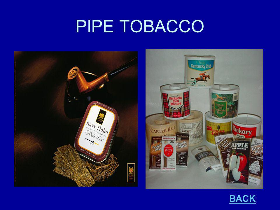 PIPE TOBACCO BACK