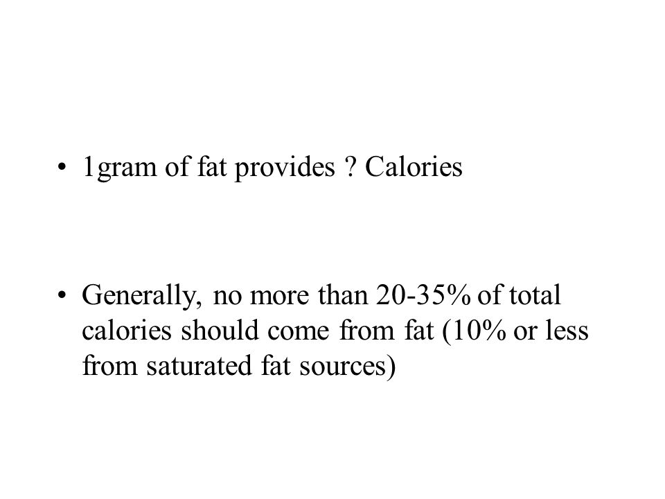 1gram of fat provides .