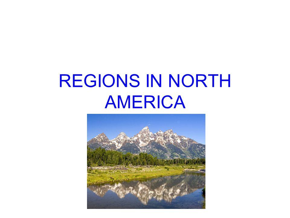 REGIONS IN NORTH AMERICA