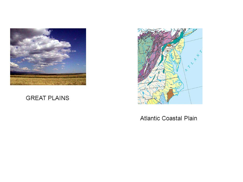 GREAT PLAINS Atlantic Coastal Plain