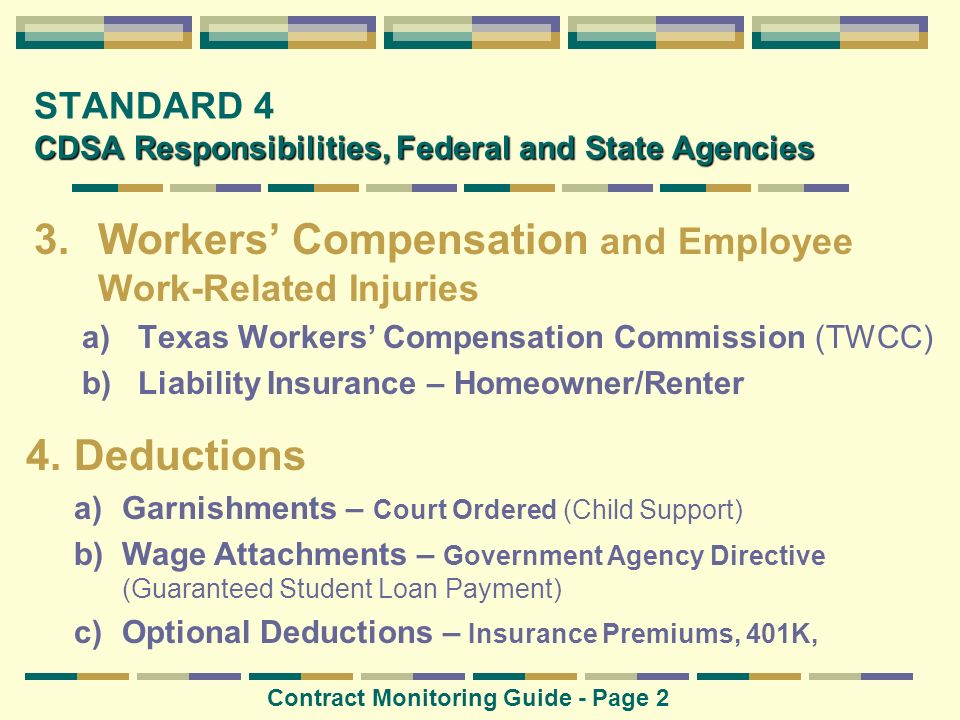 CDSA Responsibilities, Federal and State Agencies STANDARD 4 CDSA Responsibilities, Federal and State Agencies 3.Workers Compensation and Employee Wor