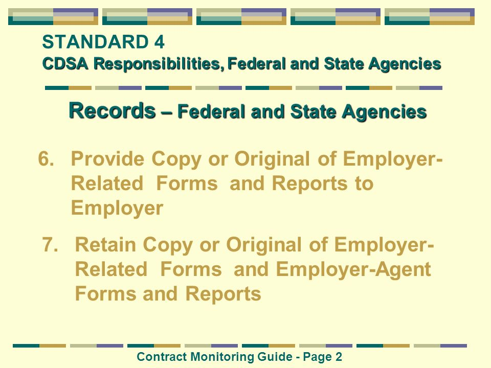 CDSA Responsibilities, Federal and State Agencies STANDARD 4 CDSA Responsibilities, Federal and State Agencies Records – Federal and State Agencies Co