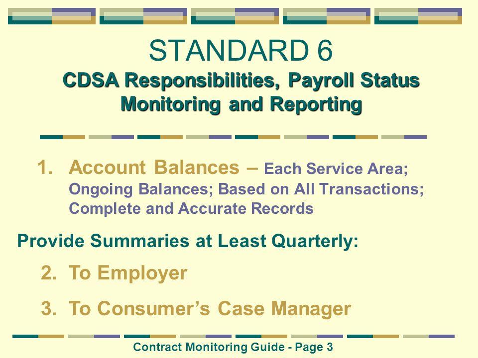 CDSA Responsibilities, Payroll Status Monitoring and Reporting STANDARD 6 CDSA Responsibilities, Payroll Status Monitoring and Reporting 1.Account Bal