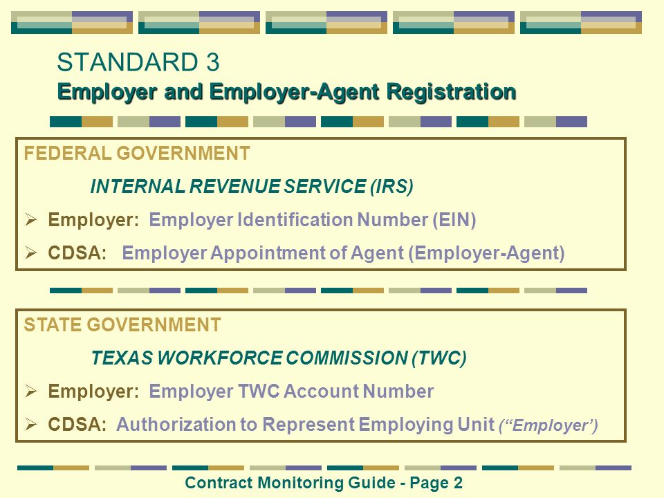 Employer and Employer-Agent Registration STANDARD 3 Employer and Employer-Agent Registration FEDERAL GOVERNMENT INTERNAL REVENUE SERVICE (IRS) Employe