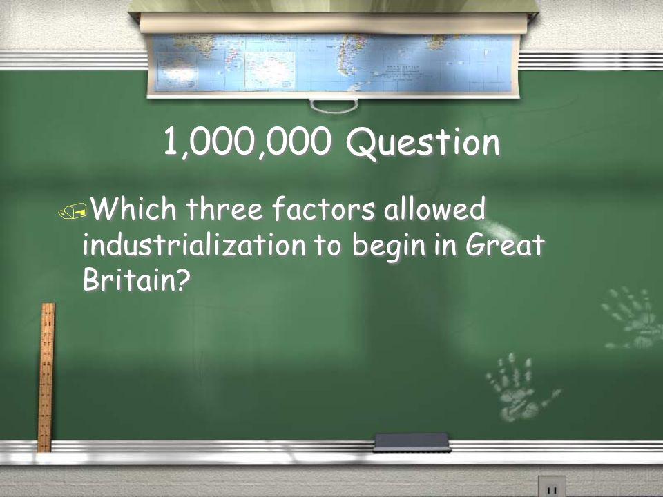 Million Dollar Question Grade Level Topic Industrialization