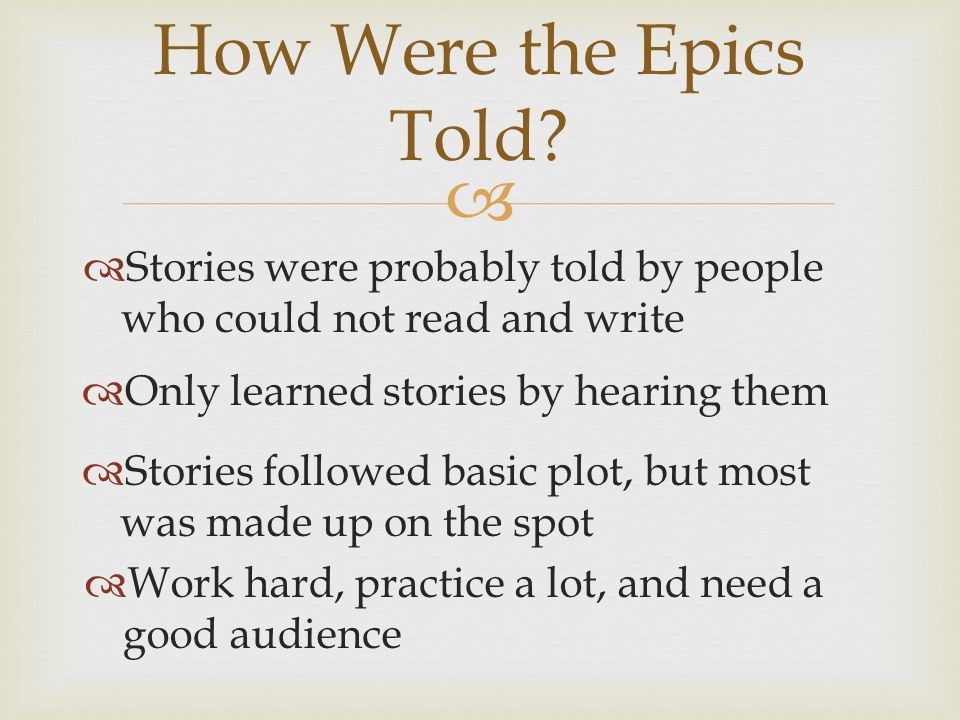How Were the Epics Told.