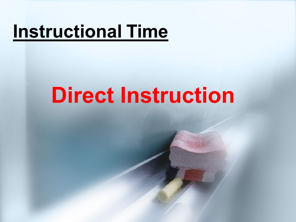 Instructional Time Direct Instruction