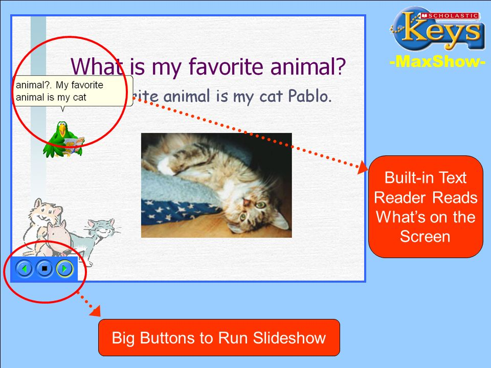 Play Slideshow -MaxShow- Big Buttons to Run Slideshow Built-in Text Reader Reads Whats on the Screen