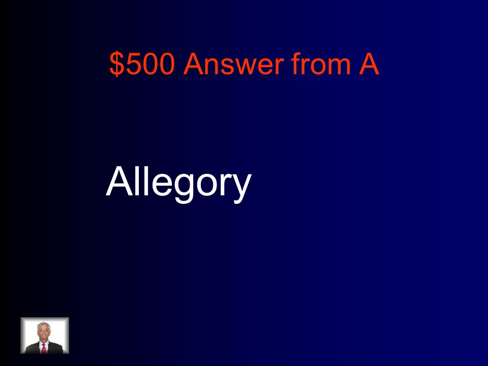 $500 Answer from A Allegory