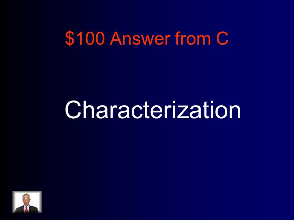 $100 Answer from C Characterization