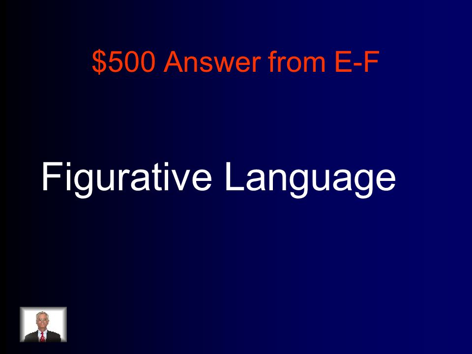 $500 Answer from E-F Figurative Language