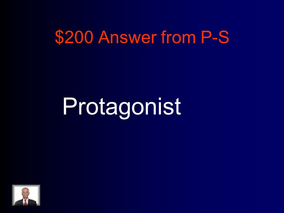 $200 Answer from P-S Protagonist