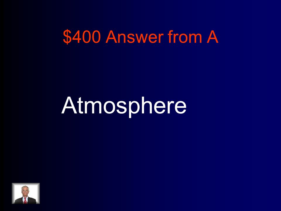 $400 Answer from A Atmosphere