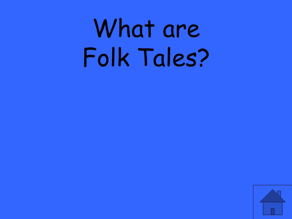 What are Folk Tales?