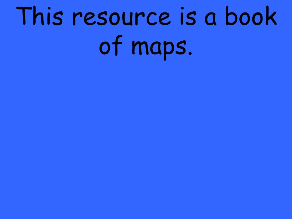 This resource is a book of maps.