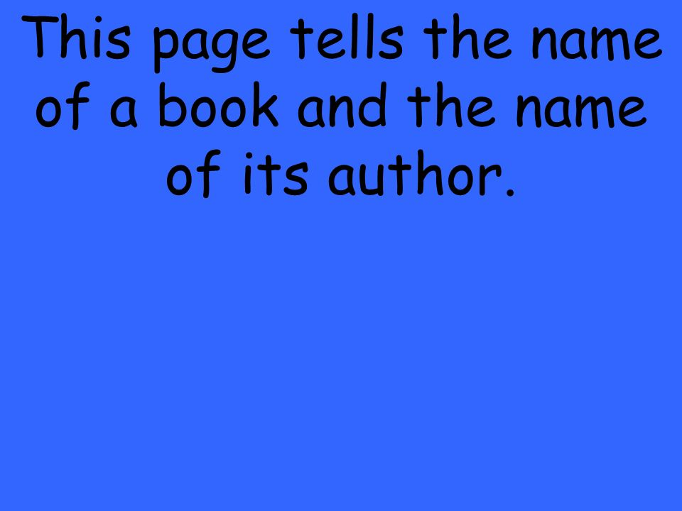 This page tells the name of a book and the name of its author.