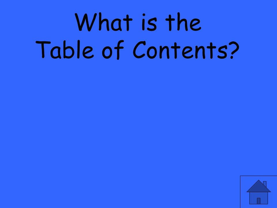 What is the Table of Contents?