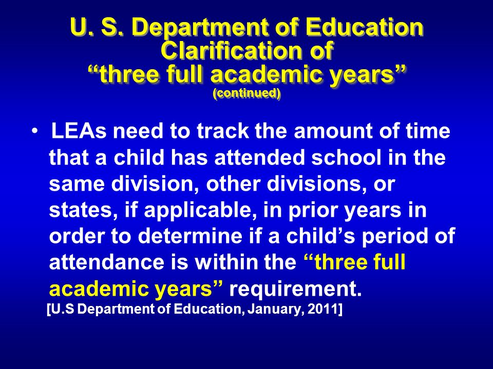 three full academic years U.S.