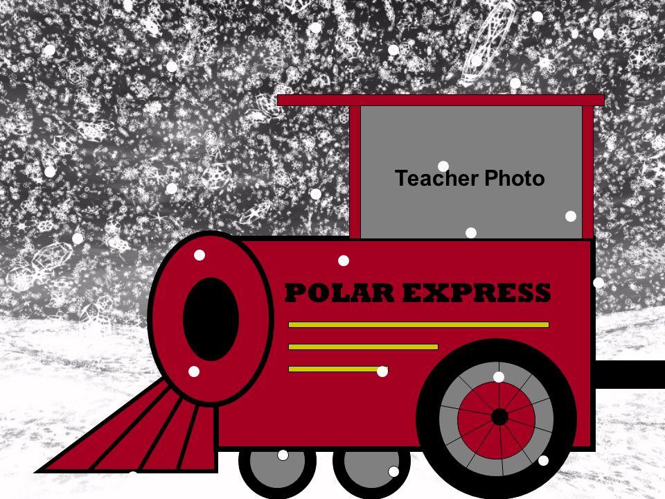 Teacher Photo POLAR EXPRESS