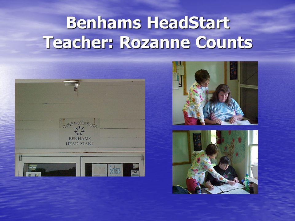 Benhams HeadStart Teacher: Rozanne Counts