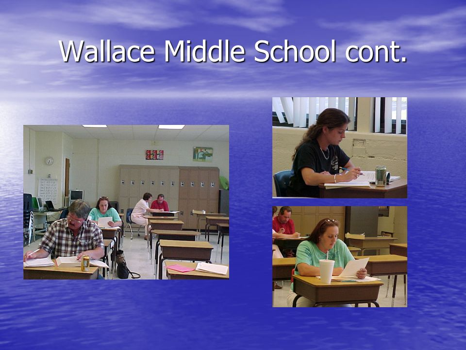 Wallace Middle School cont.