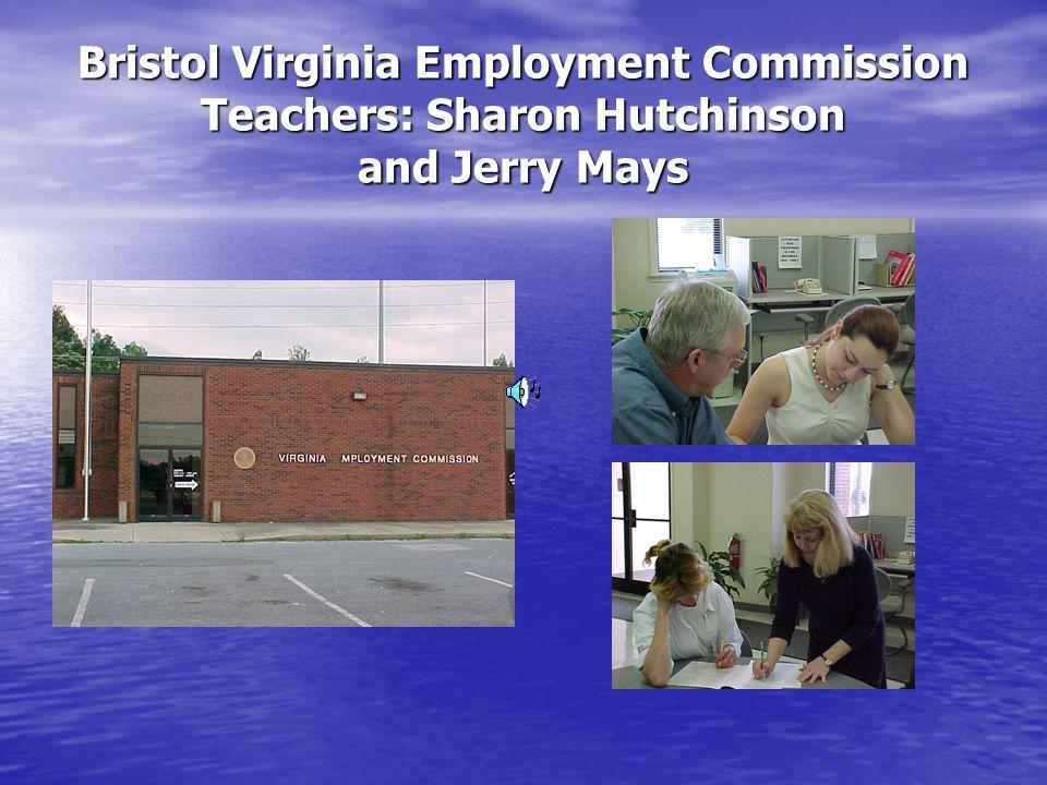 Bristol Virginia Employment Commission Teachers: Sharon Hutchinson and Jerry Mays