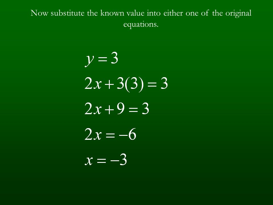 Now add the two equations together. becomes Therefore