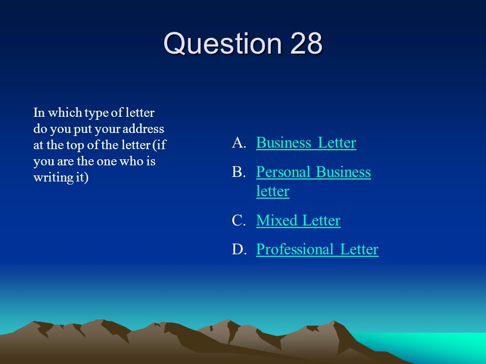 Question 27 Dear Mr. Smith: is an example of a what? A.Complimentary closeComplimentary close B.Reference InitialsReference Initials C.SalutationSalut