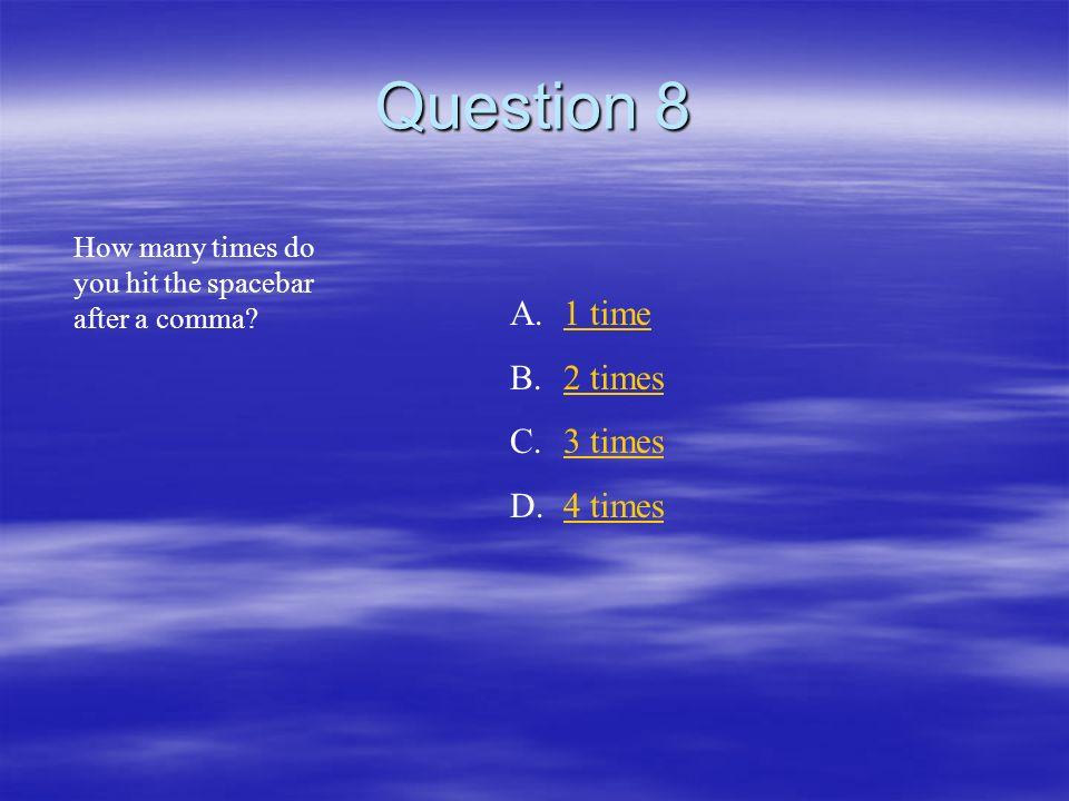Question 7 Memos have a ___ inch top margin A.11 B.22 C.33 D.44