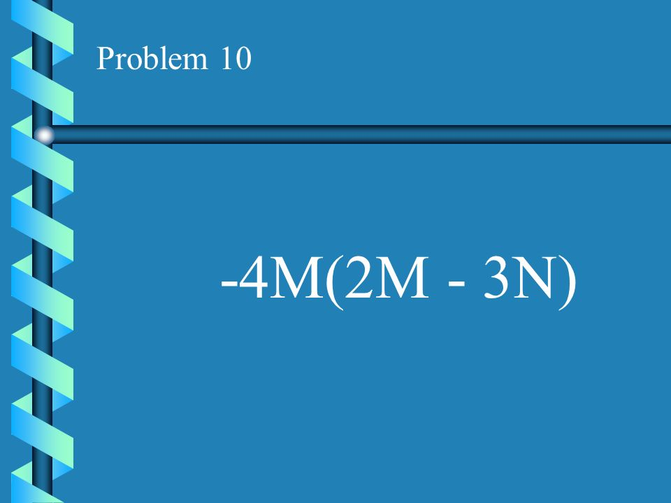 Problem 9 -5Z(3Y + 4Z)