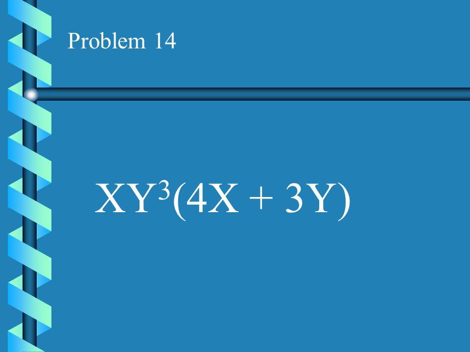 Problem 13 A 3 B(A 2 - B)