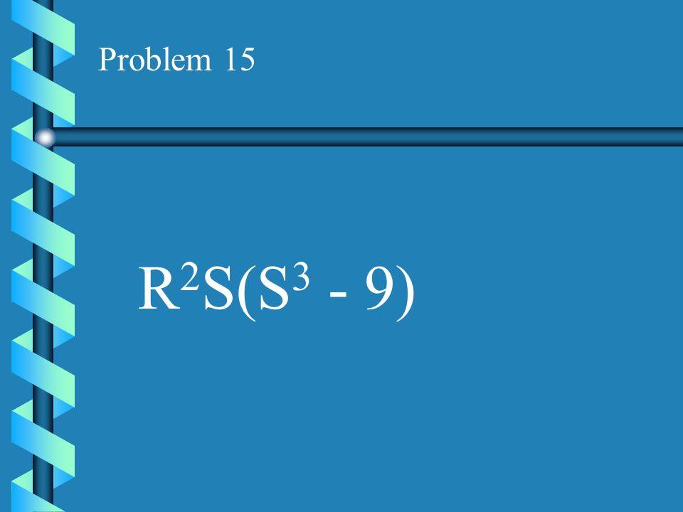 Problem 14 XY 3 (4X + 3Y)