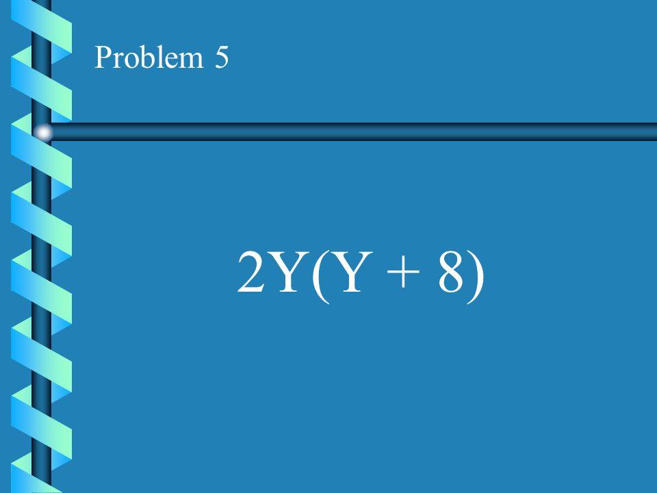 Problem 4 Z(Z + 15)
