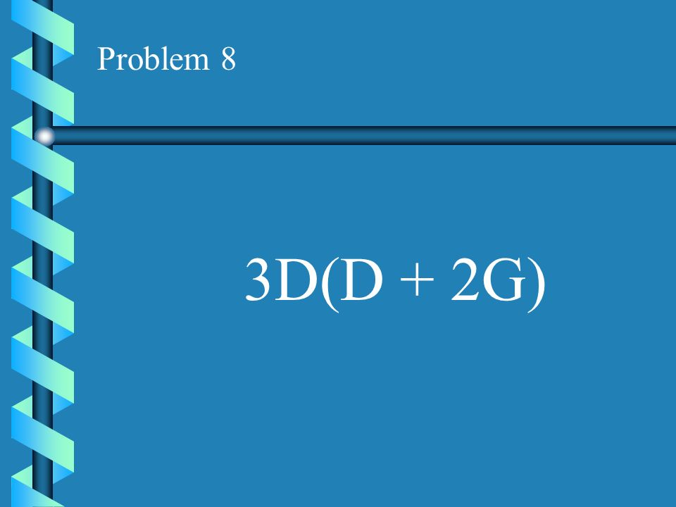 Problem 7 7A(A - 4B)