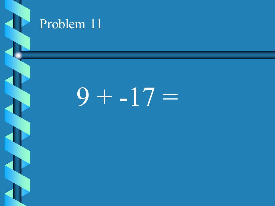 Problem 10 16 + -10 =