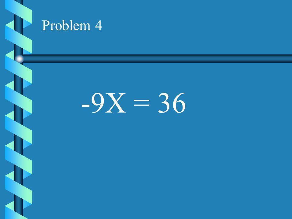 Problem 3 17X = 34