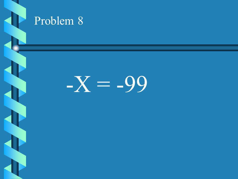 Problem 7 -14X = 0