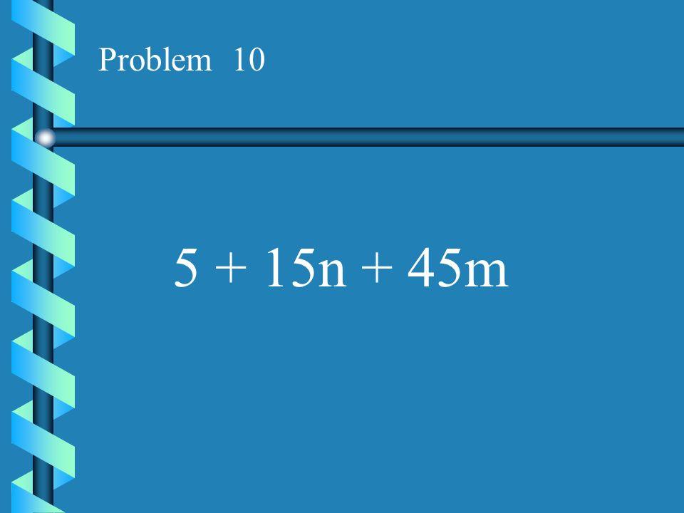 Problem 9 3x - 6y + 12