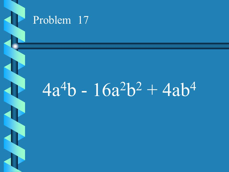 Problem 16 X 3 + 3x 2 y + 3xy