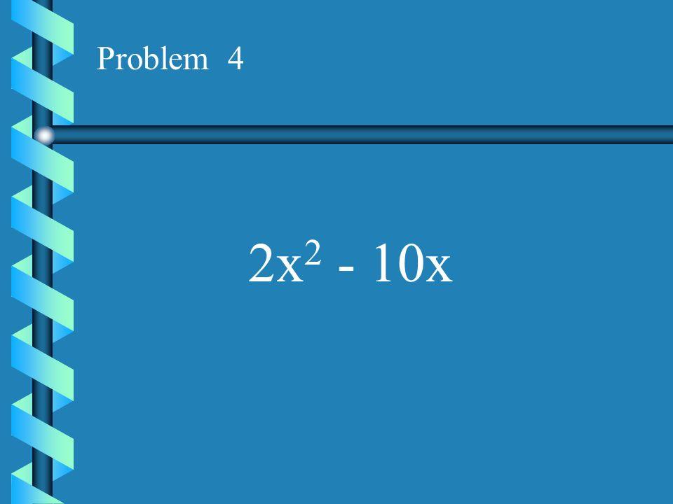 Problem 3 ax - ay
