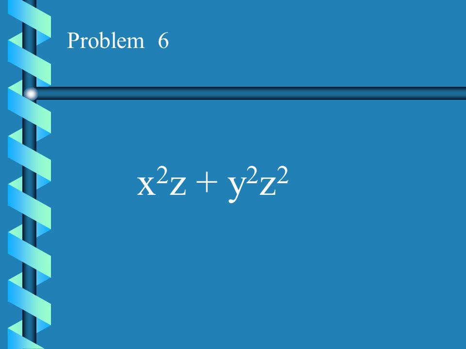 Problem 5 x 2 y - 3x 2