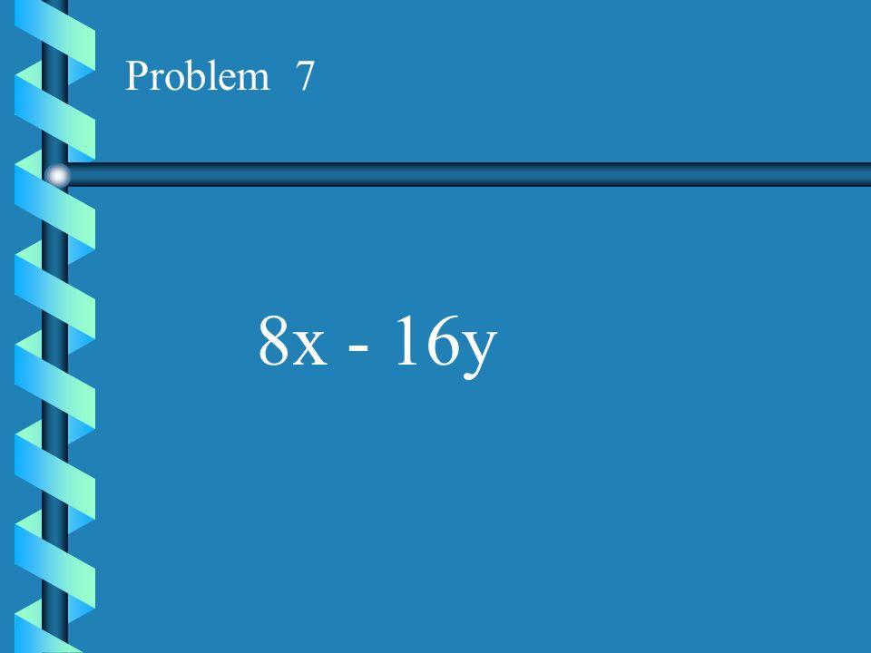 Problem 6 x 2 z + y 2 z 2