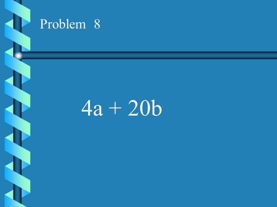 Problem 7 8x - 16y