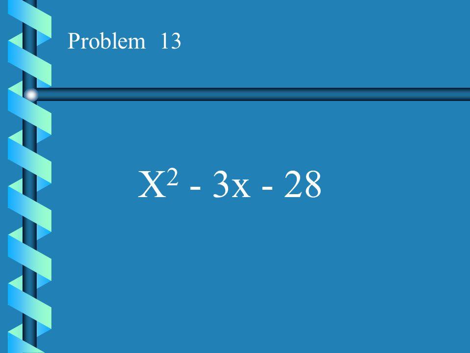 Problem 12 X 2 - 4x - 12