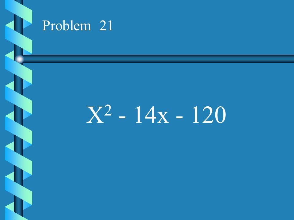 Problem 20 X 2 - 8x - 65