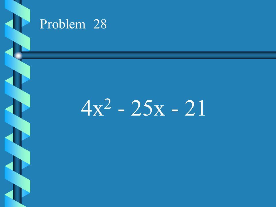 Problem 27 2x 2 - 9x + 7