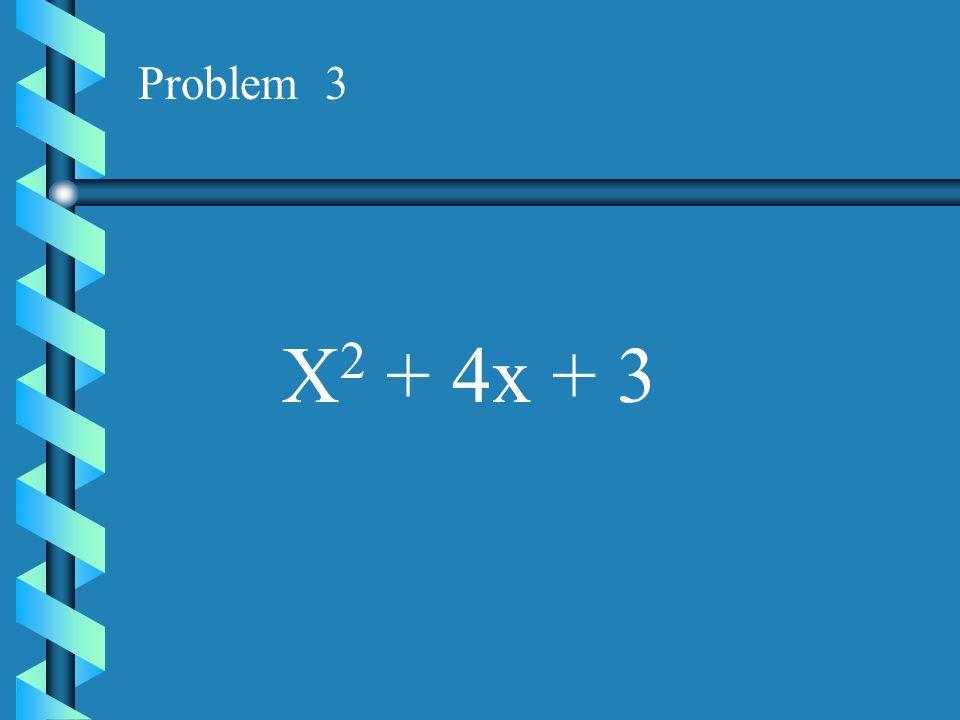 Problem 2 X 2 + 13x + 40