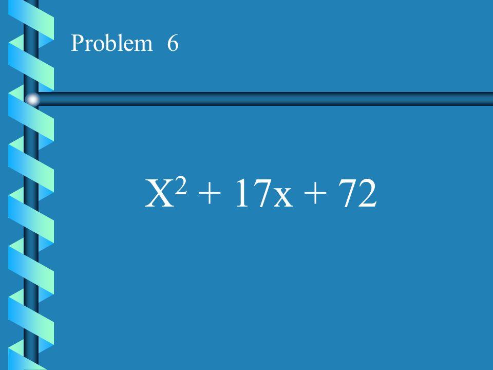 Problem 5 X 2 + 15x + 54