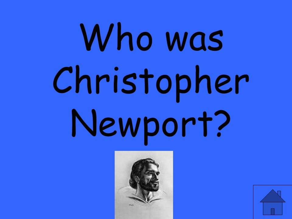 Who was Christopher Newport?